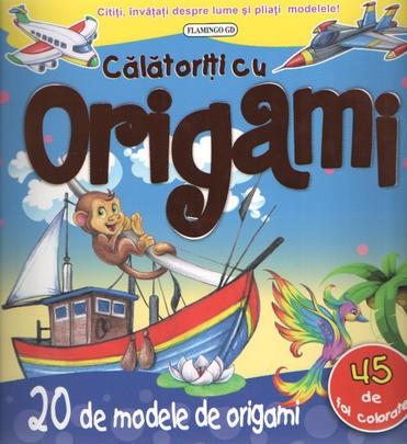 Calatoriti cu origami - origami