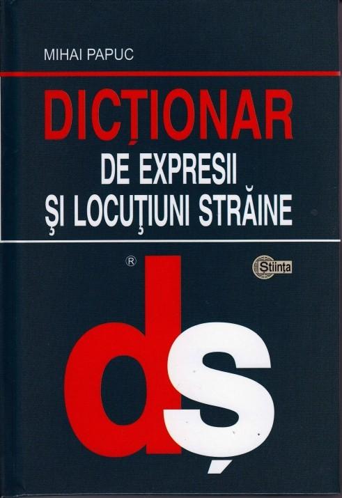 DICTIONAR  STRAIN DE EXPRESII SI LOCUTIUNI (cartonat)