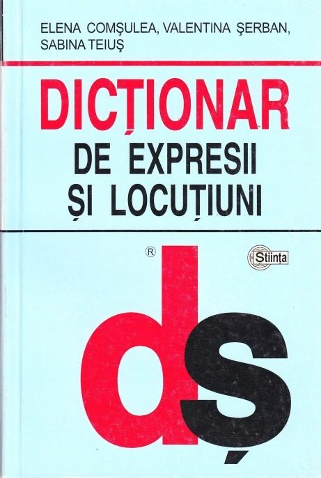DICTIONAR  DE EXPRESII SI LOCUtIUNI (cartonat)