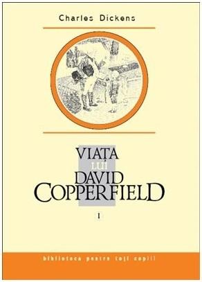 Viata lui David Copperfield I -