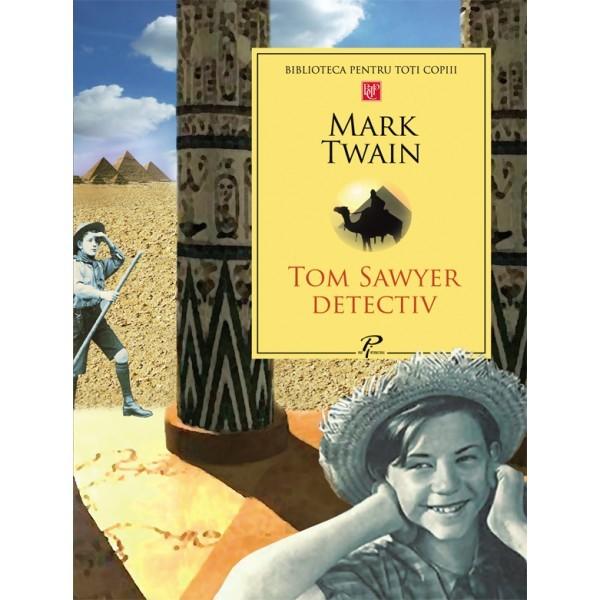 Tom Sawyer detectiv, Mark Twain -