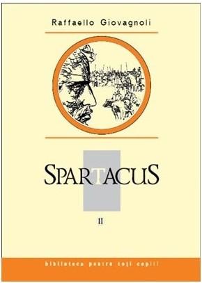 Spartacus II - Giovagnoli Raffaello