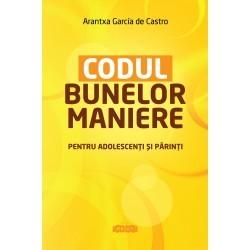 Codul bunelor maniere - Arantxa Garcia de Castro