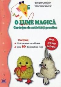 O lume magica - carte joc de activitati practice