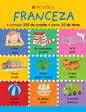 Franceza - primele 350 de cuvinte - peste 35 de teme