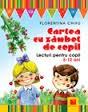 Cartea cu zâmbet de copil. Lecturi pentru copii 5-12 ani