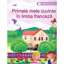 Primele mele cuvinte în limba franceză