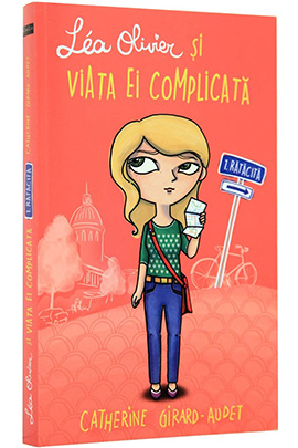 Lea Olivier si viata ei complicata - Vol. I - Ratacita
