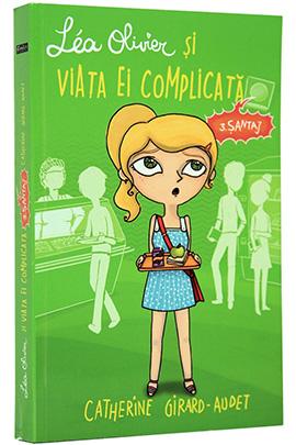 Lea Olivier si viata ei complicata - Vol. III - Santaj