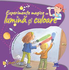 Experimente magice cu lumina si culoare