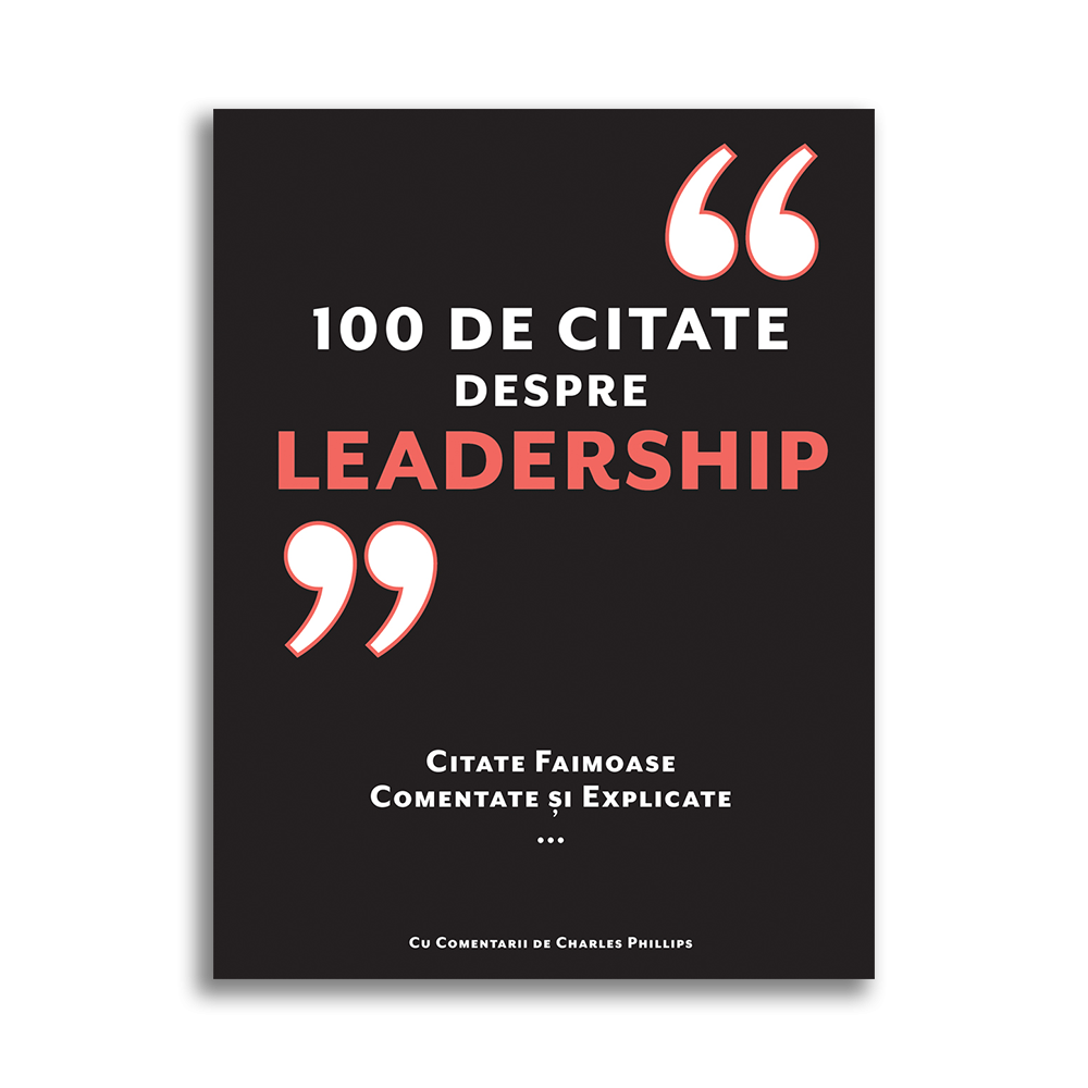 100 de citate despre Leadership