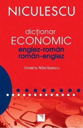 Dicţionar economic englez-român / român-englez