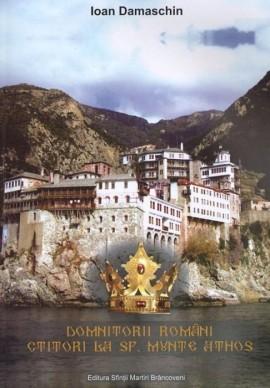 Domnitorii romani ctitori la Sf. Munte Athos