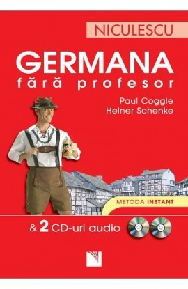 Germana fără profesor & 2 CD-uri audio. Metoda instant