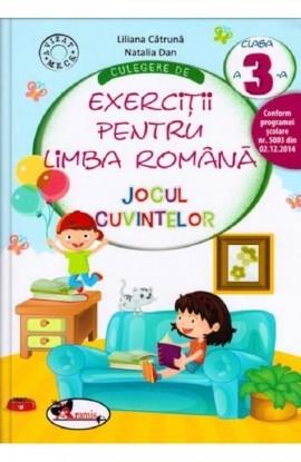 Jocul cuvintelor. Culegere limba romana clasa a III-a  - Liliana Catruna, Natalia Dan