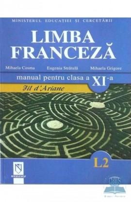 Limba franceză (L2). Manual pentru clasa a XI-a. Fil d ariane