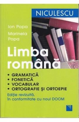 Limba română. Gramatică, fonetică, vocabular, ortografie şi ortoepie. Ediţie revizuită în conformitate cu noul DOOM