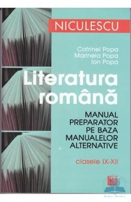 Literatura română. Manual preparator pentru clasele IX-XII
