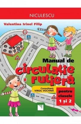 Manual de circulaţie rutieră pentru clasele I şi a II-a